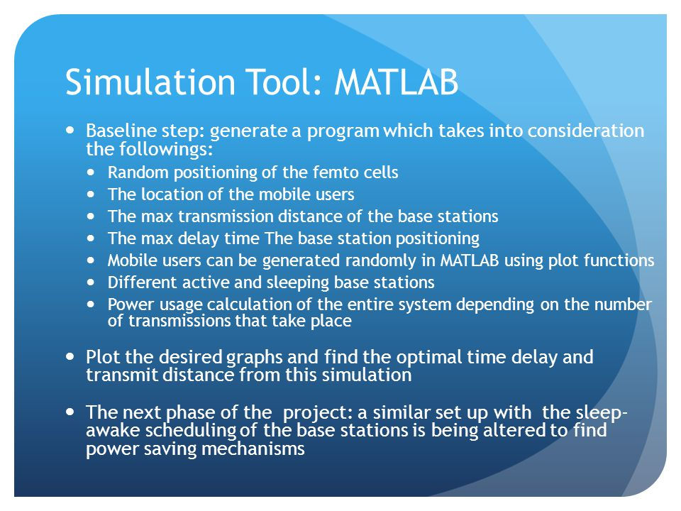 Simulation Tool: MATLAB