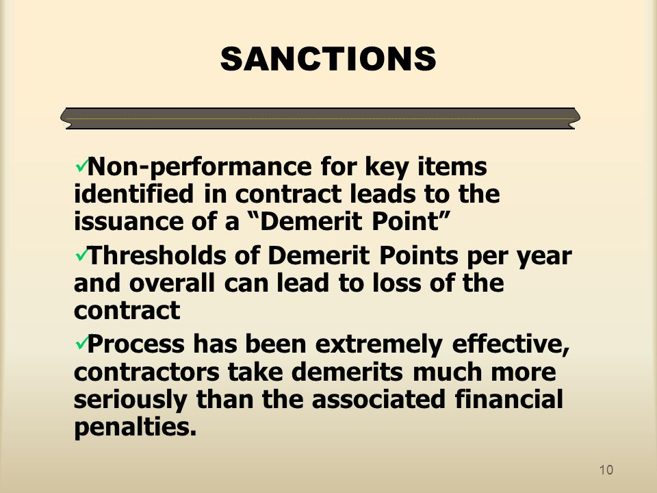 SANCTIONS Non-performance for key items identified in contract leads to the issuance of a Demerit Point