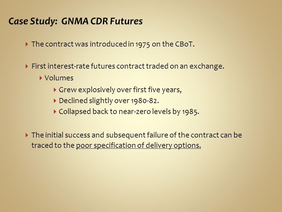 Case Study: GNMA CDR Futures