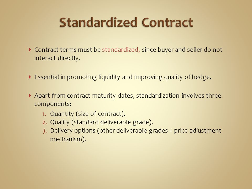 Standardized Contract