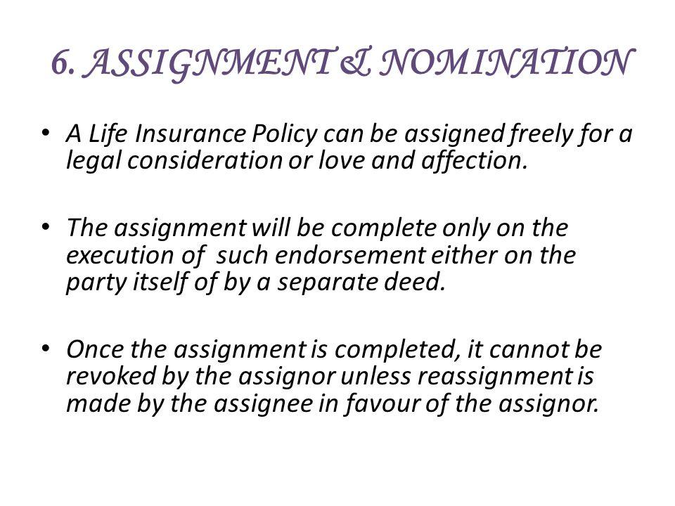 6. ASSIGNMENT & NOMINATION