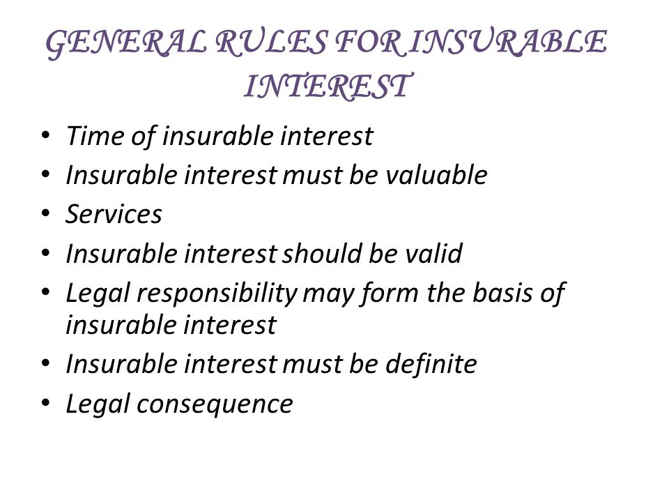 GENERAL RULES FOR INSURABLE INTEREST