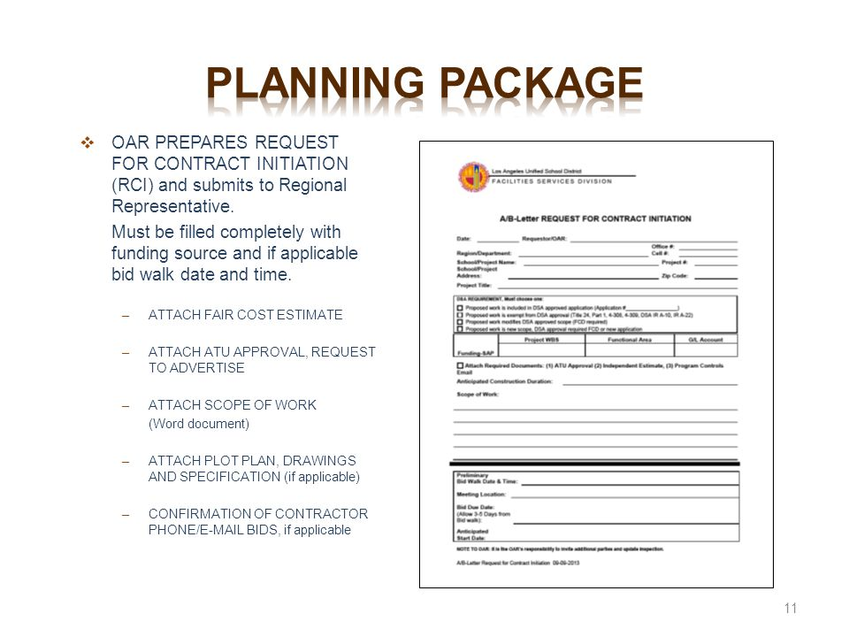 Planning package OAR PREPARES REQUEST FOR CONTRACT INITIATION (RCI) and submits to Regional Representative.
