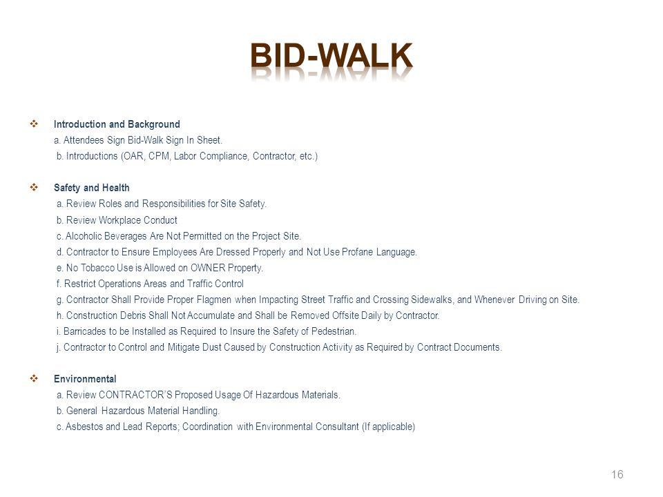 Bid-walk Introduction and Background