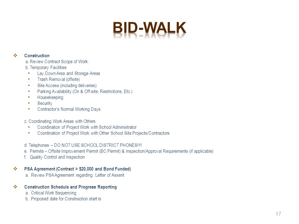 Bid-walk Construction a. Review Contract Scope of Work.