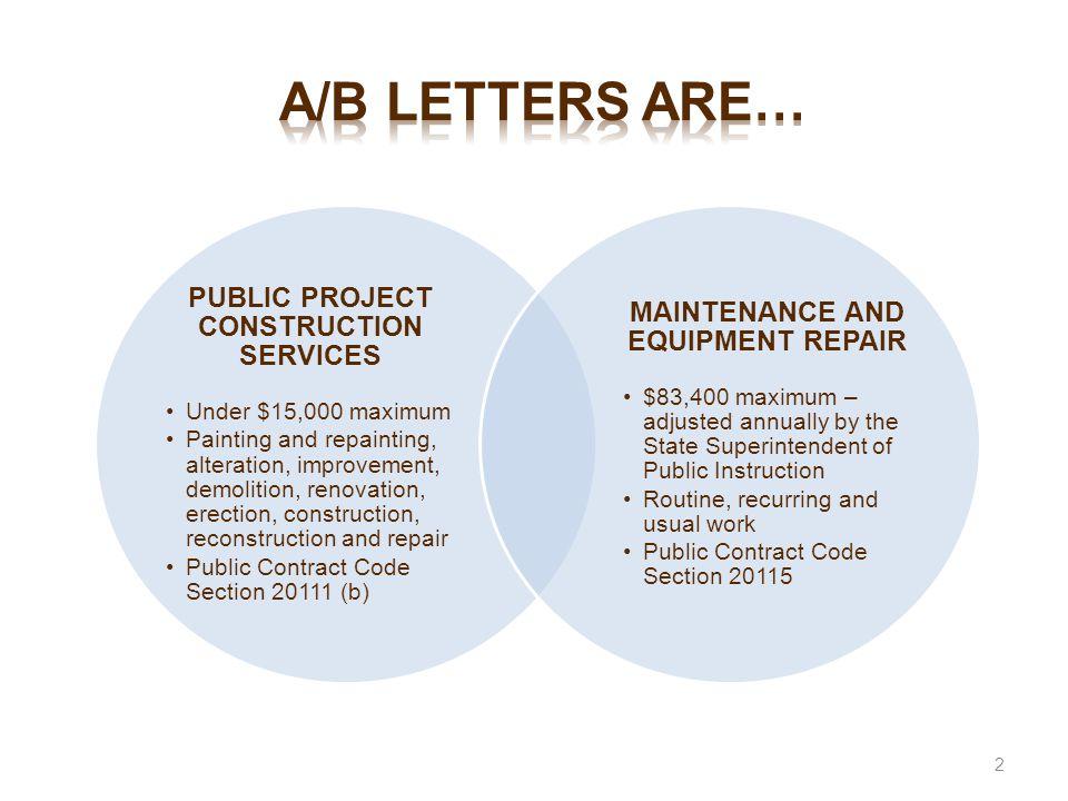 a/b letters are… PUBLIC PROJECT CONSTRUCTION SERVICES