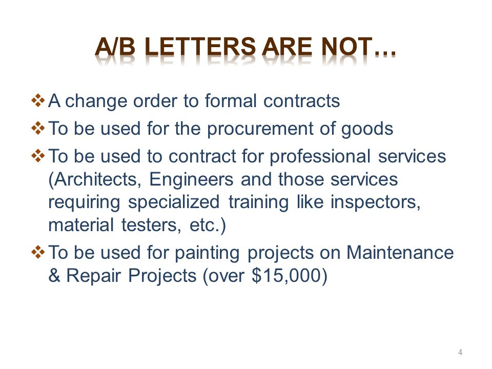 a/b letters are not… A change order to formal contracts