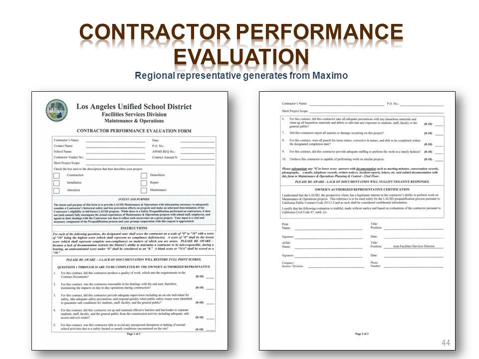 Contractor performance evaluation Regional representative generates from Maximo