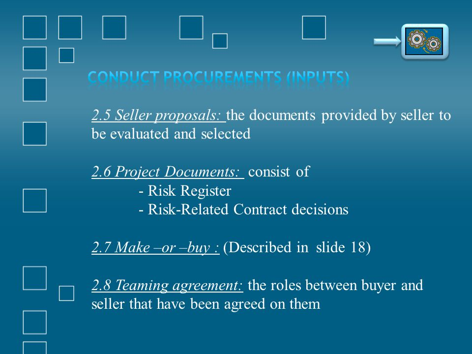 Conduct Procurements (Inputs)