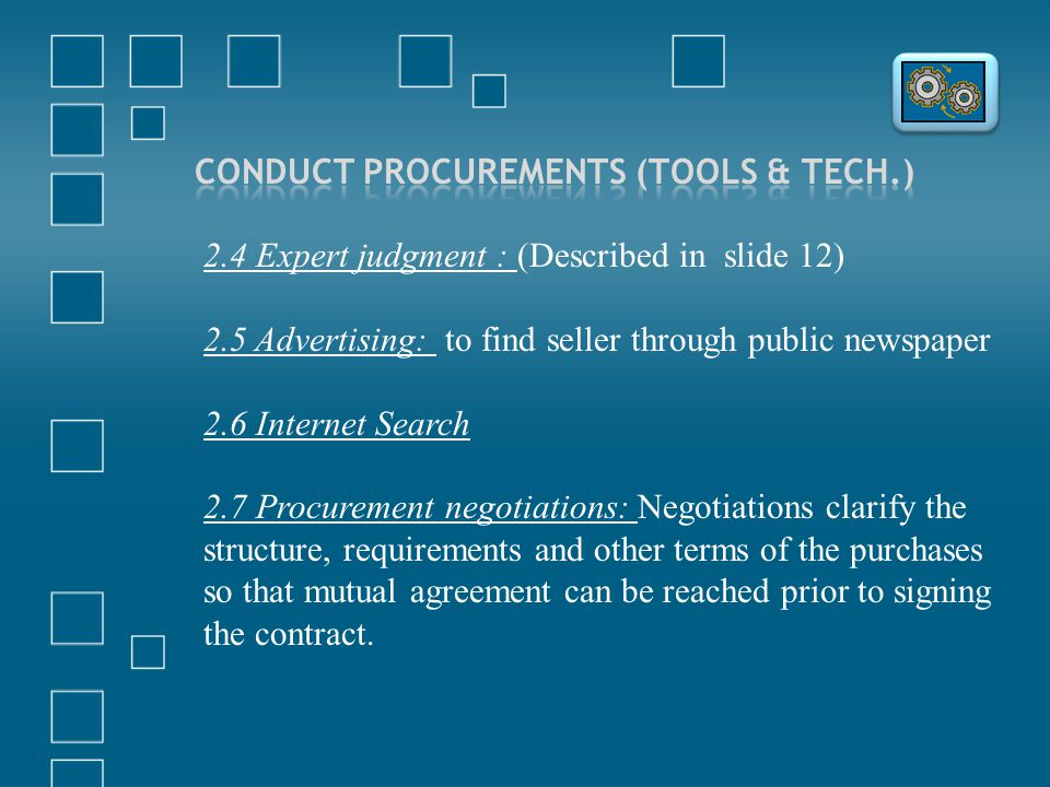 Conduct Procurements (Tools & Tech.)