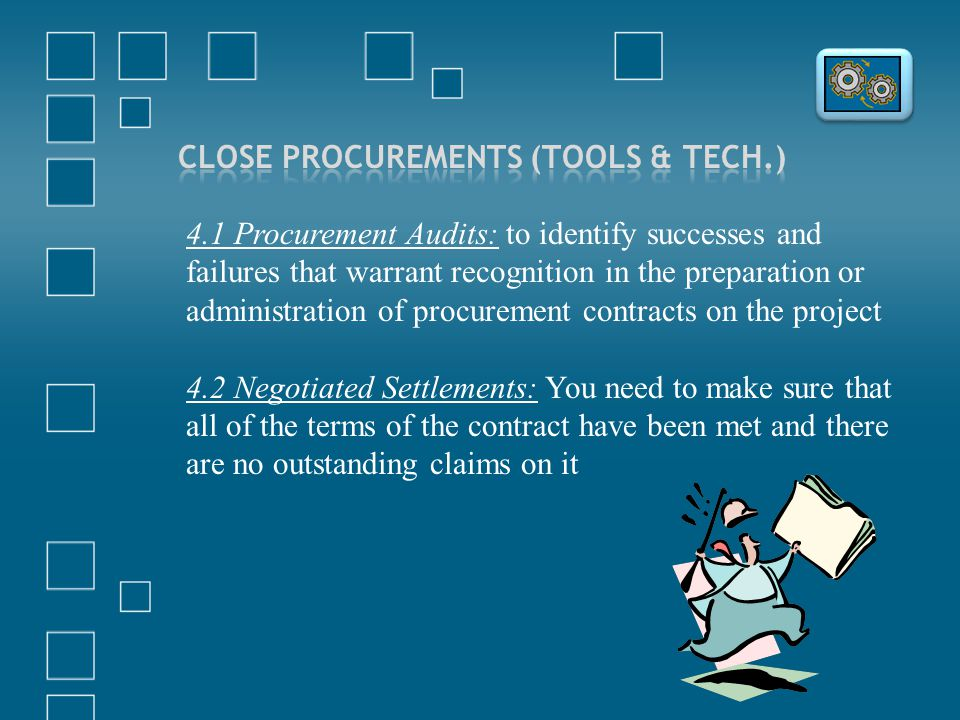 Close Procurements (Tools & Tech.)