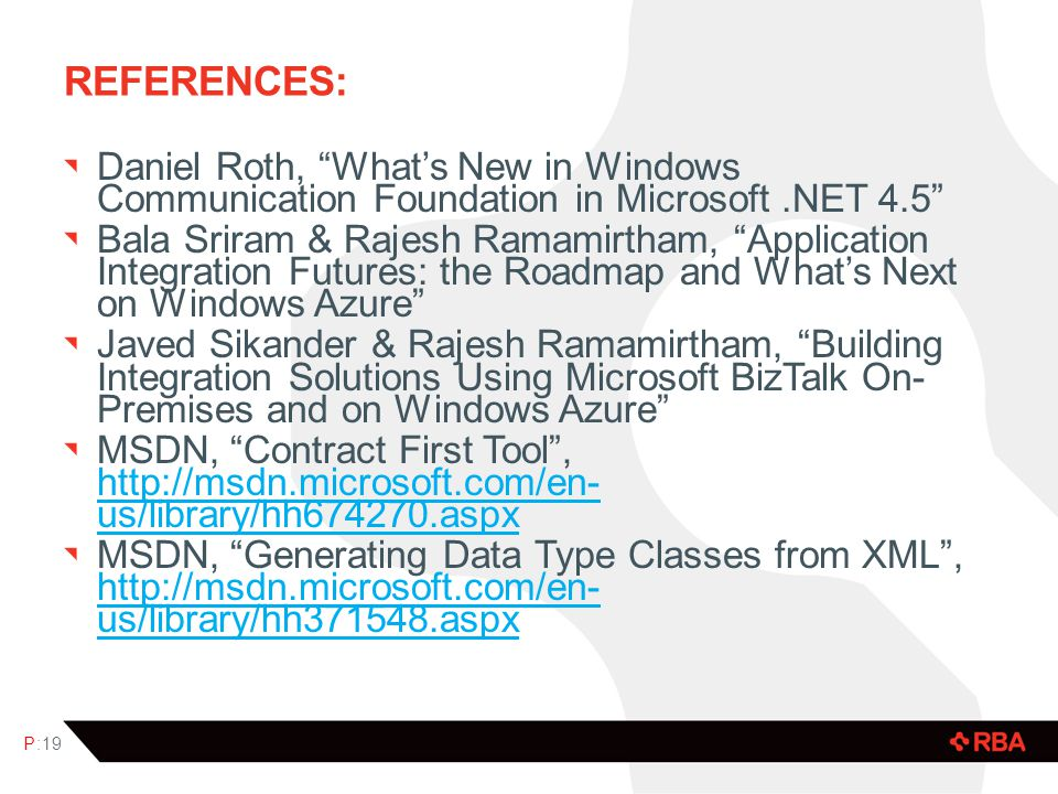 References: Daniel Roth, What's New in Windows Communication Foundation in Microsoft .NET 4.5