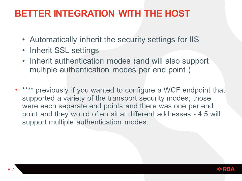 Better Integration with the Host