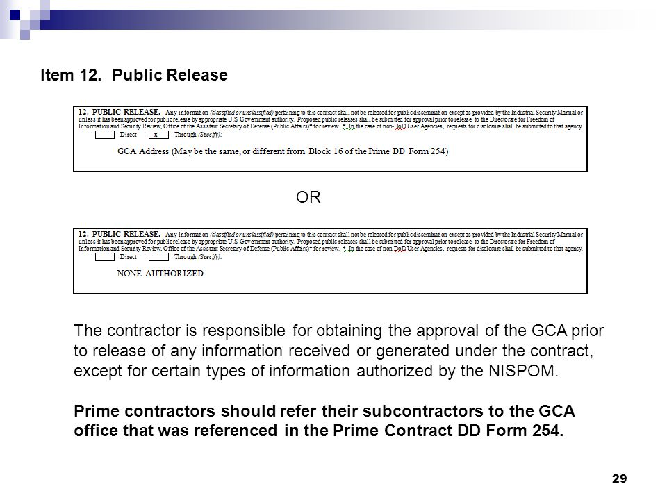 Item 12. Public Release OR. The contractor is responsible for obtaining the approval of the GCA prior.