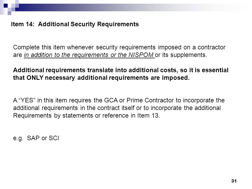 Item 14: Additional Security Requirements