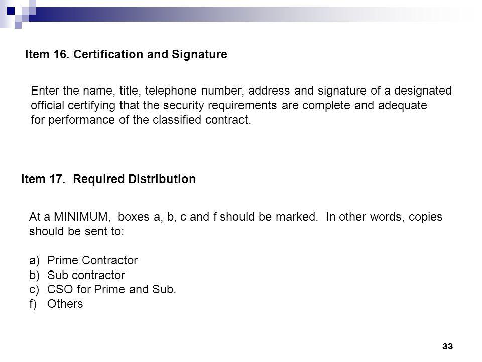 Item 16. Certification and Signature