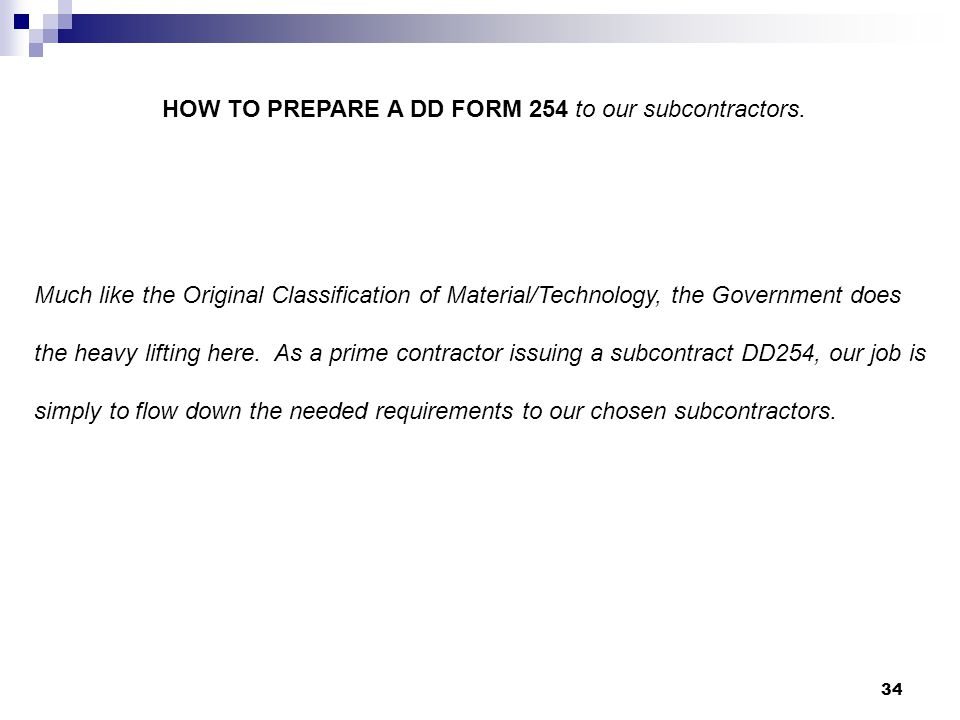 HOW TO PREPARE A DD FORM 254 to our subcontractors.