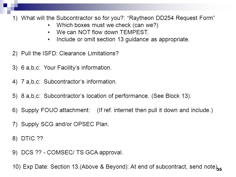 What will the Subcontractor so for you : Raytheon DD254 Request Form