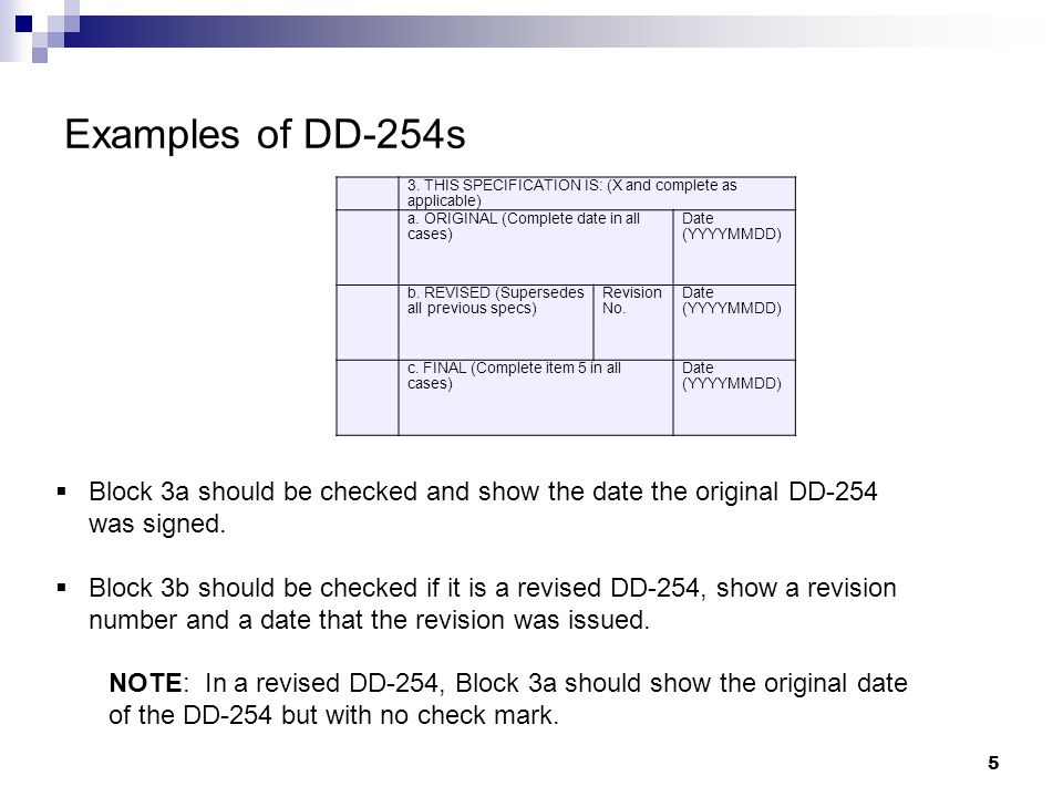 Examples of DD-254s 3. THIS SPECIFICATION IS: (X and complete as applicable) a. ORIGINAL (Complete date in all cases)