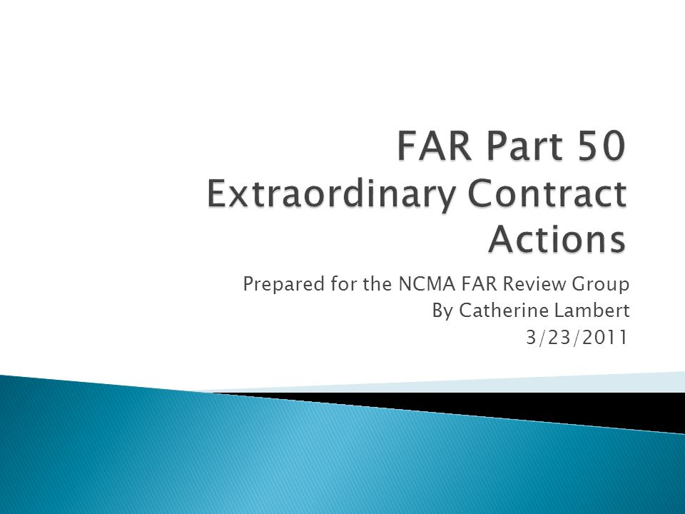 FAR Part 50 Extraordinary Contract Actions