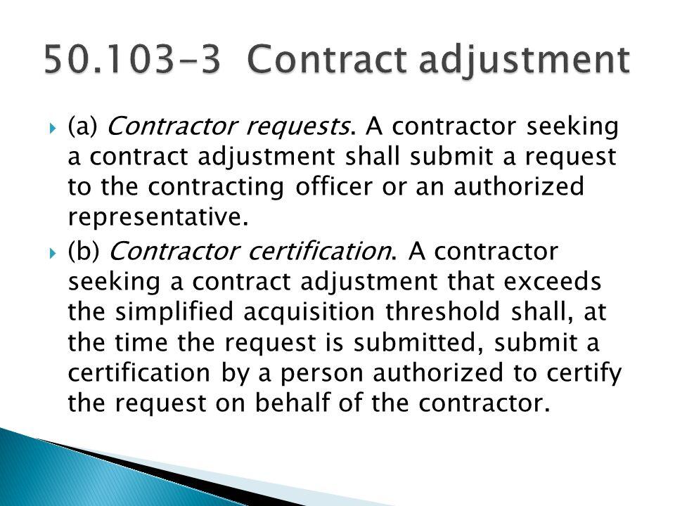 50.103-3 Contract adjustment