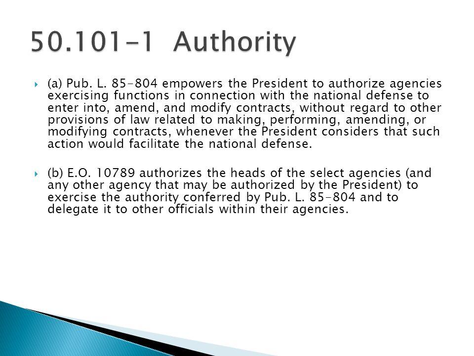 50.101-1 Authority