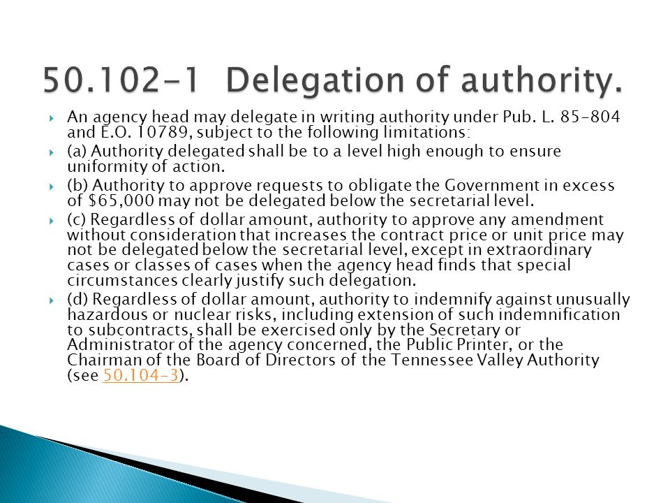 50.102-1 Delegation of authority.