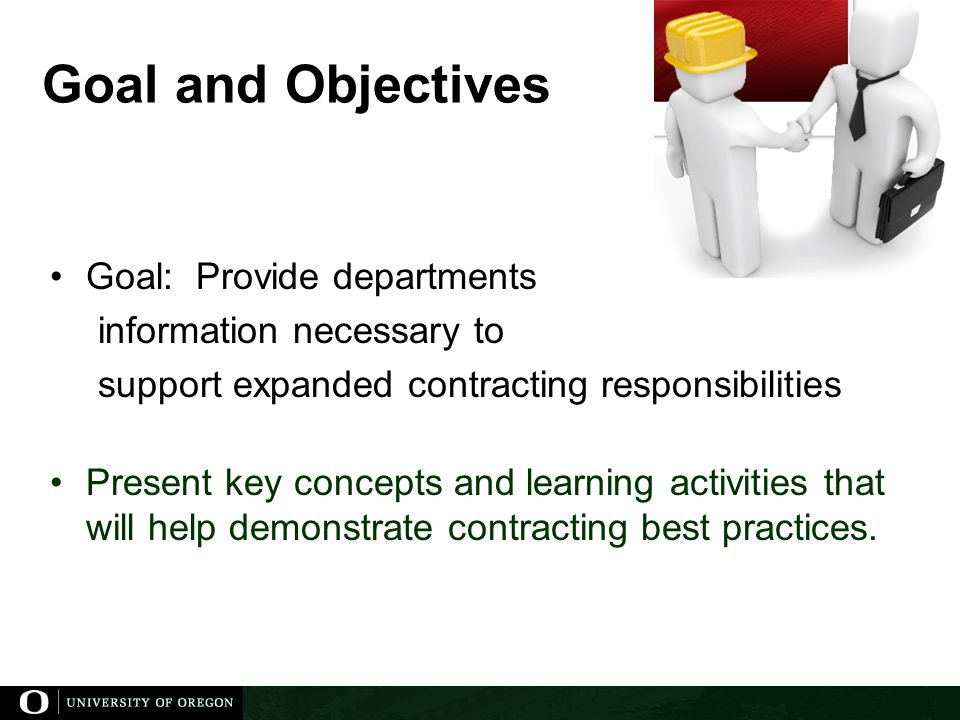 Goal and Objectives Goal: Provide departments information necessary to