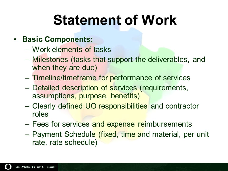 Statement of Work Basic Components: Work elements of tasks