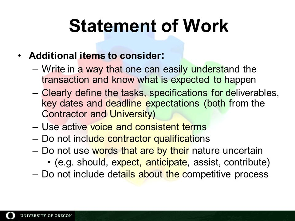 Statement of Work Additional items to consider: