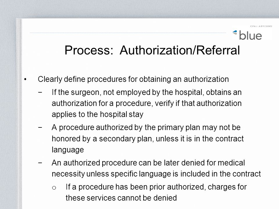 Process: Authorization/Referral