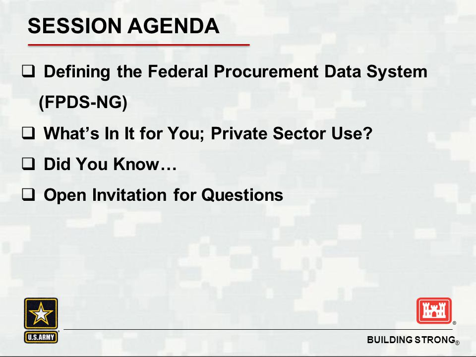 SESSION AGENDA Defining the Federal Procurement Data System (FPDS-NG)