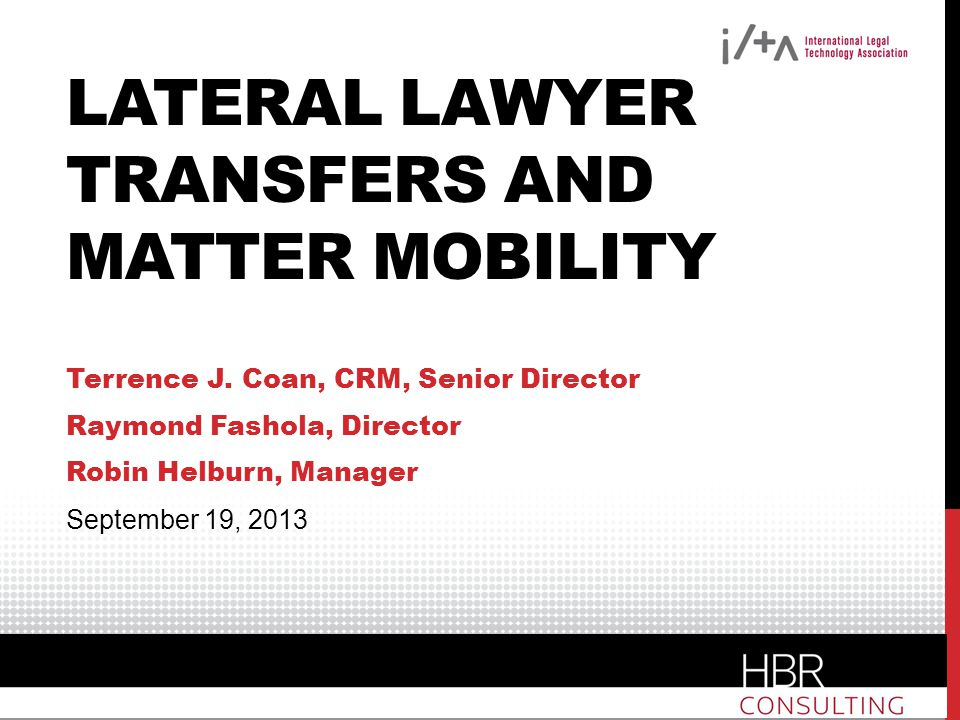 Lateral Lawyer Transfers and Matter Mobility