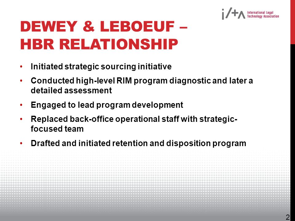 Dewey & LeBoeuf – HBR Relationship