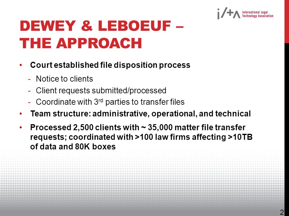 Dewey & LeBoeuf – The Approach