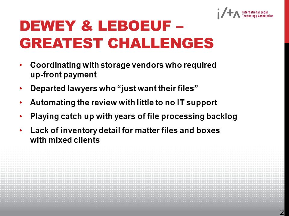 Dewey & LeBoeuf – Greatest Challenges