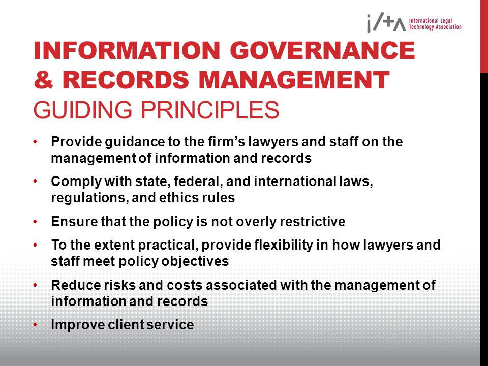 Information Governance & Records Management Guiding Principles