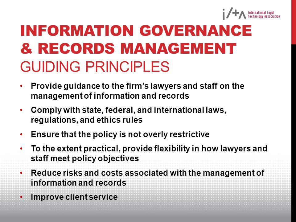 Information Governance & Records Management Guiding Principles