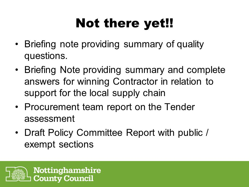 Not there yet!! Briefing note providing summary of quality questions.