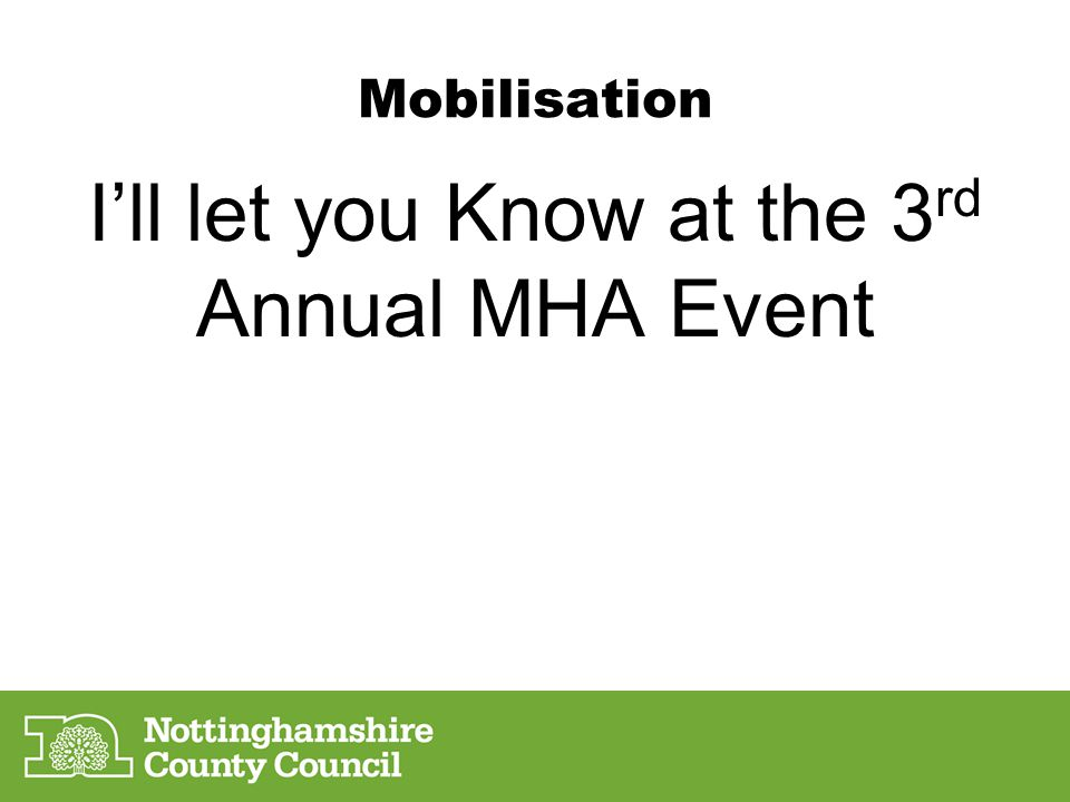 I'll let you Know at the 3rd Annual MHA Event