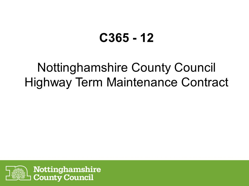 Nottinghamshire County Council Highway Term Maintenance Contract