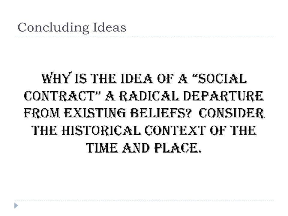 Concluding Ideas