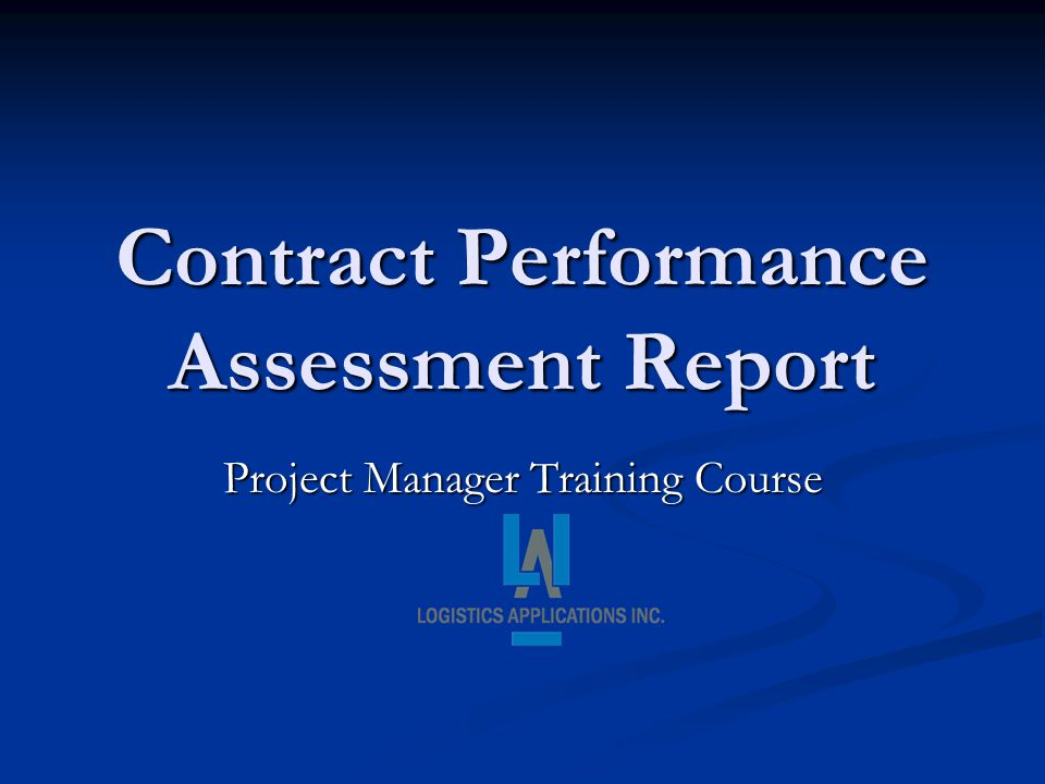 Contract Performance Assessment Report
