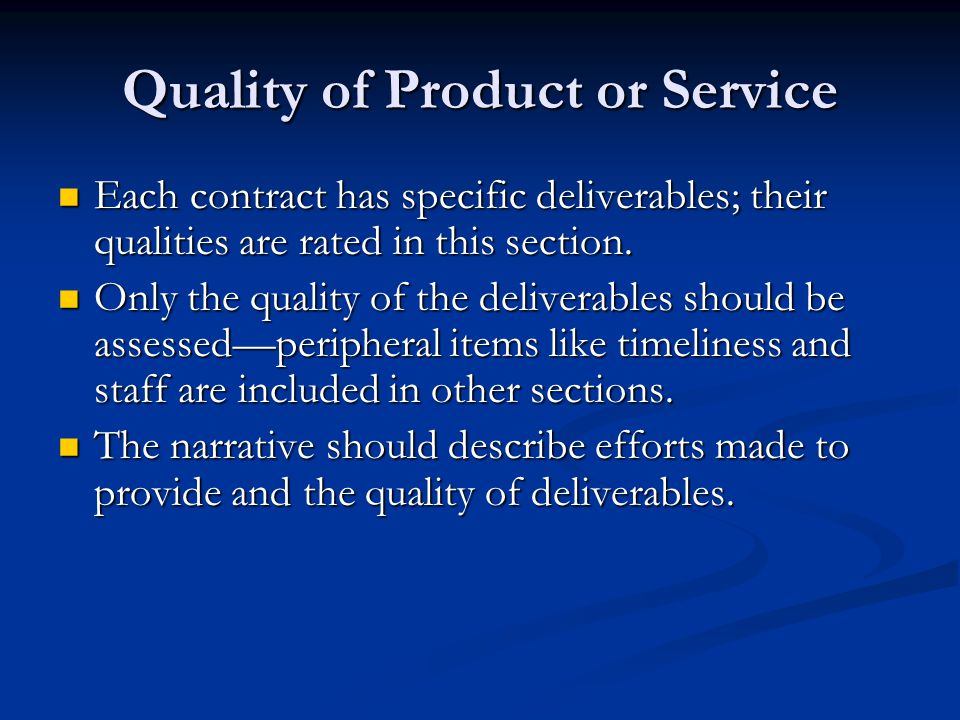 Quality of Product or Service