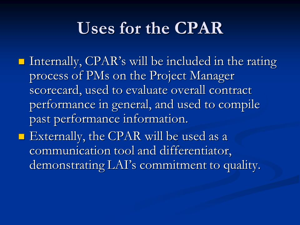 Uses for the CPAR