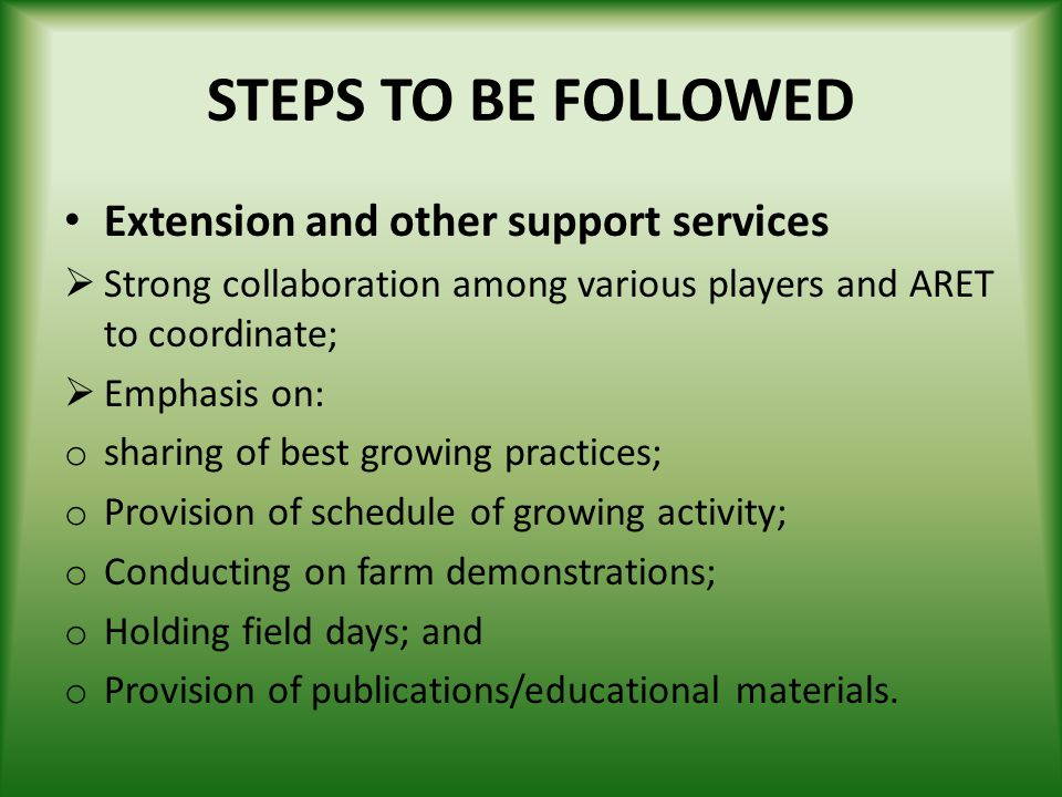STEPS TO BE FOLLOWED Extension and other support services