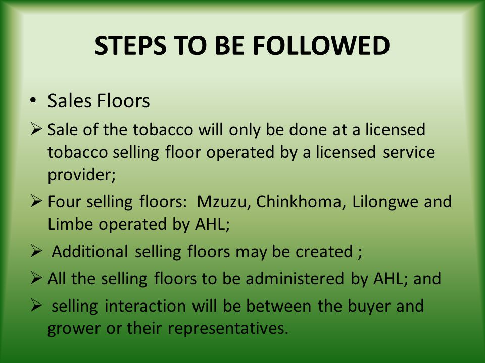 STEPS TO BE FOLLOWED Sales Floors