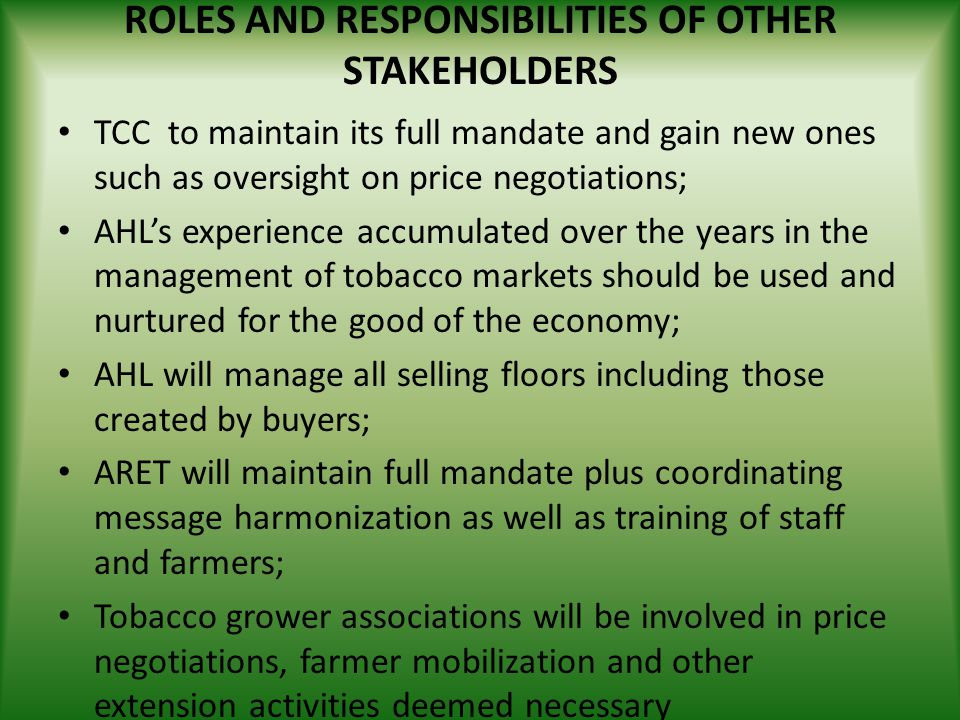 ROLES AND RESPONSIBILITIES OF OTHER STAKEHOLDERS