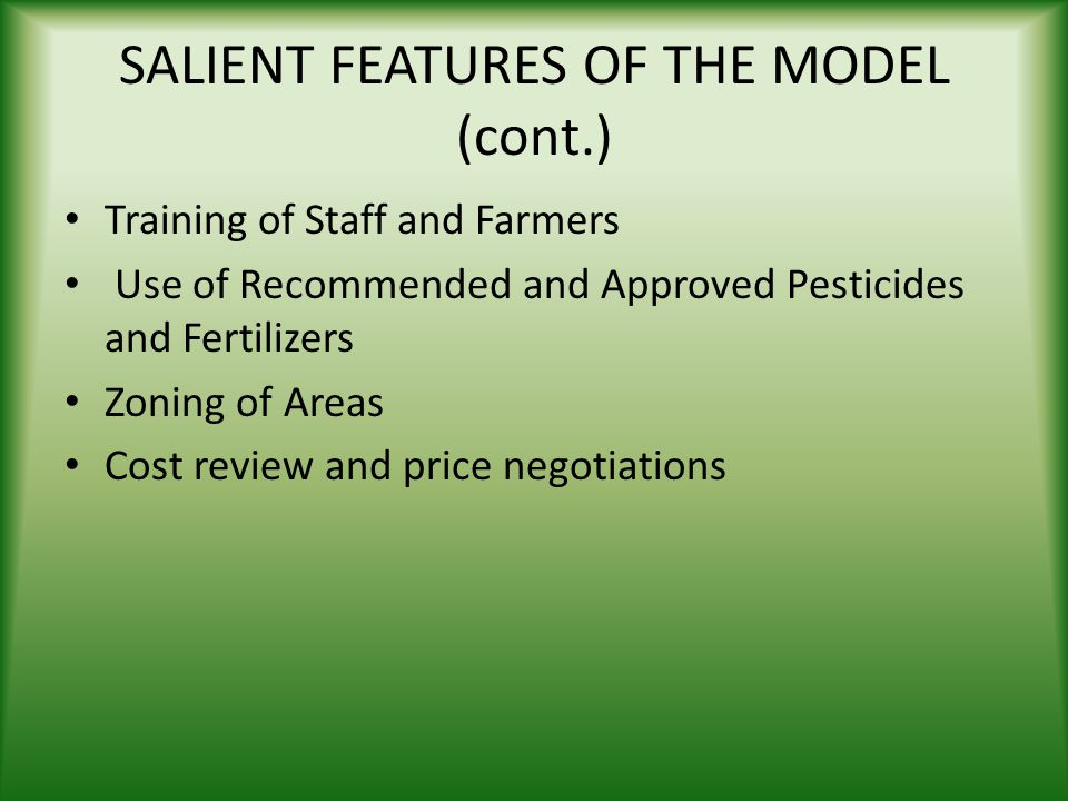 SALIENT FEATURES OF THE MODEL (cont.)