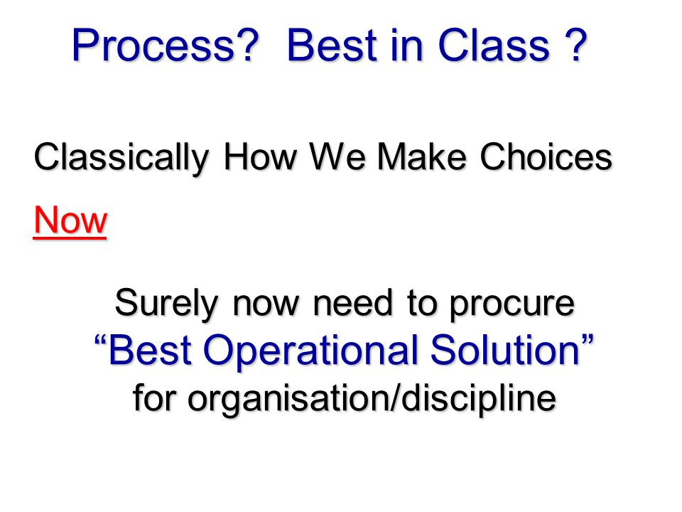 Process Best in Class Best Operational Solution